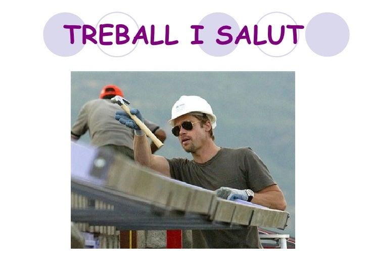 TREBALL I SALUT