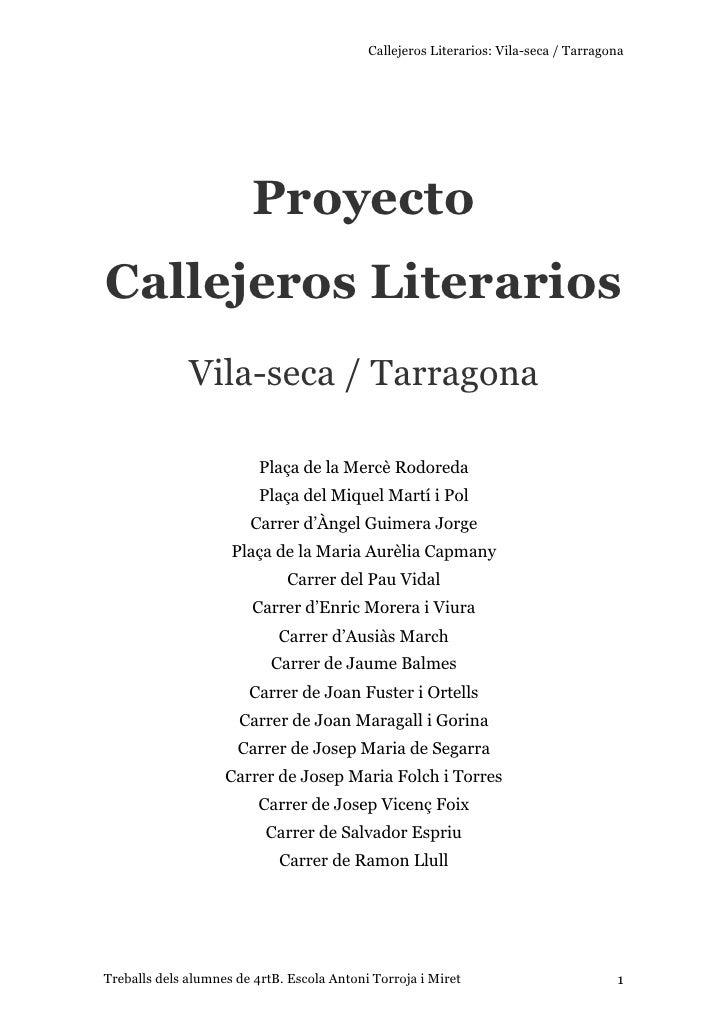 Callejeros Literarios: Vila-seca / Tarragona                        ProyectoCallejeros Literarios              Vila-seca /...