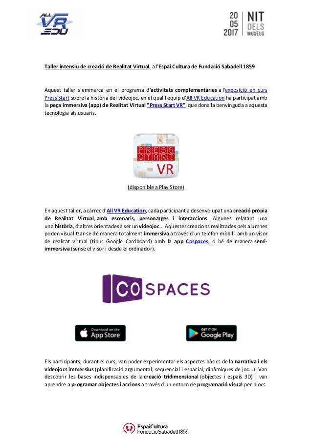 Taller intensiu de creació de Realitat Virtual, a l'Espai Cultura de Fundació Sabadell 1859 Aquest taller s'emmarca en el ...