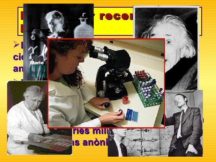 Per què fer recerca al Batx? <ul><li>La majoria dels descobriments  científics foren imaginats abans dels  25 anys  </li><...