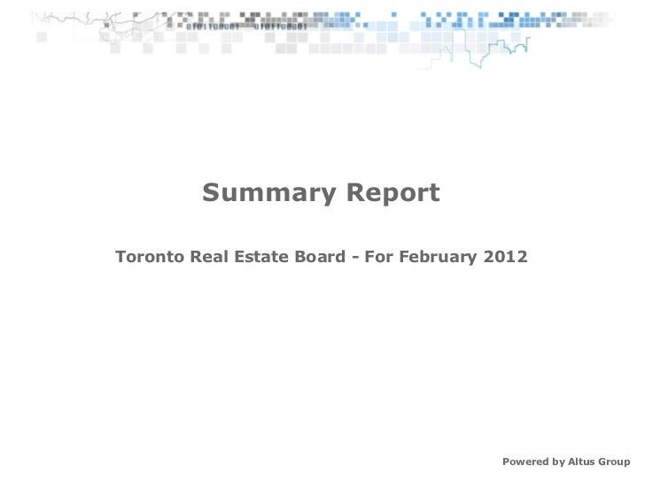 Summary ReportToronto Real Estate Board - For February 2012                                          Powered by Altus Group