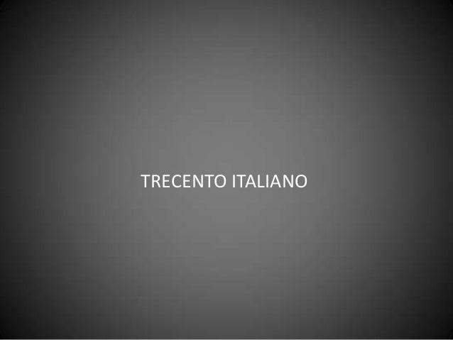 TRECENTO ITALIANO