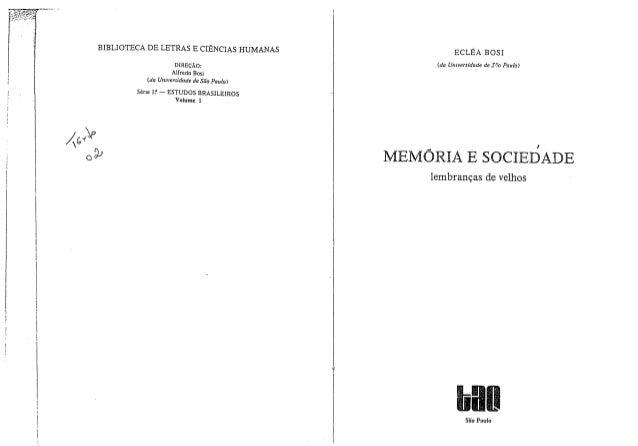 Trecho do livro Memória e Sociedade: Lembranças de Velhos de Eclea Bosi