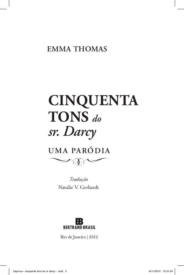 Emma Thomas                             Cinquenta                             tons do                             sr. Darc...