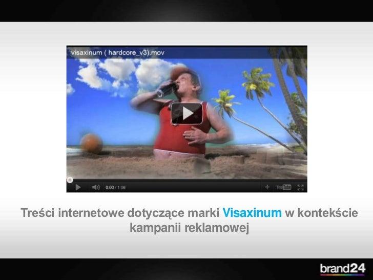 Treści internetowe dotyczące marki Visaxinumw kontekście kampanii reklamowej<br />