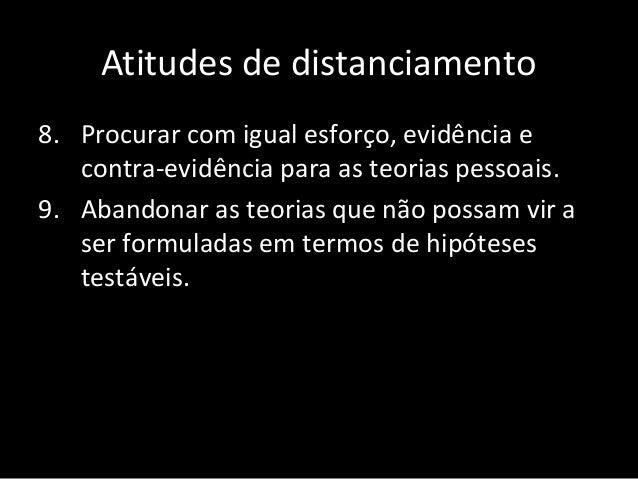 Estabelecimento das conclusões • Com base no uso do método descrito, o paciente deverá procurar formulações racionais que ...
