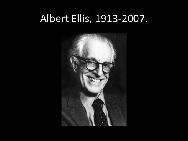 Albert Ellis, 1913-2007.
