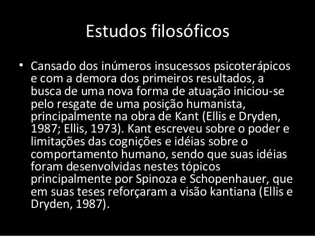 Estudos filosóficos • Cansado dos inúmeros insucessos psicoterápicos e com a demora dos primeiros resultados, a busca de u...