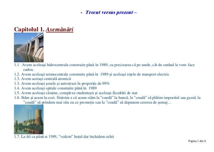 - Trecut versus prezent –Capitolul 1. Asemănări1.1. Avem aceleaşi hidrocentrale construite până în 1989, cu precizarea că ...