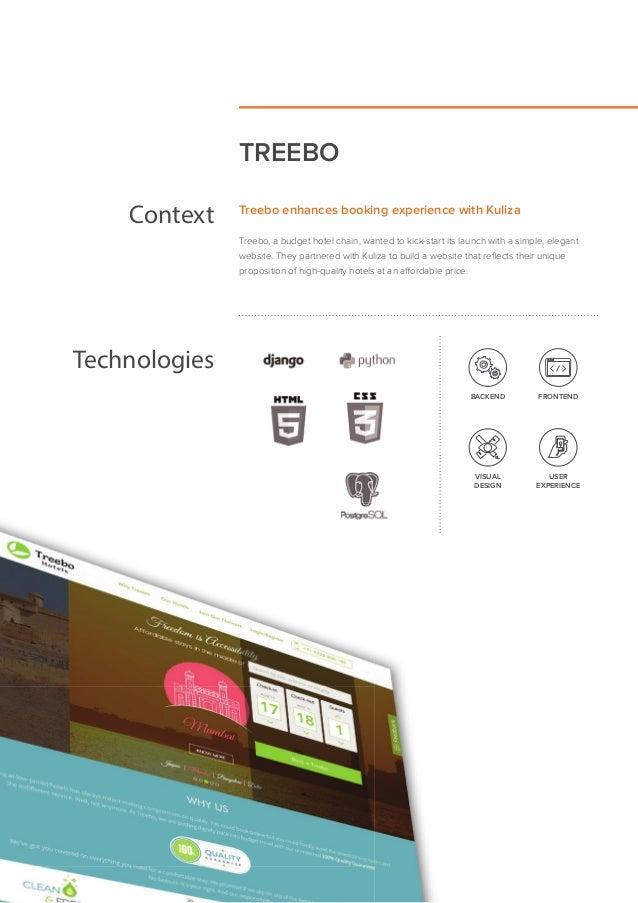 TREEBO Context Treebo enhances booking experience with Kuliza Treebo, a budget hotel chain, wanted to kick-start its launc...