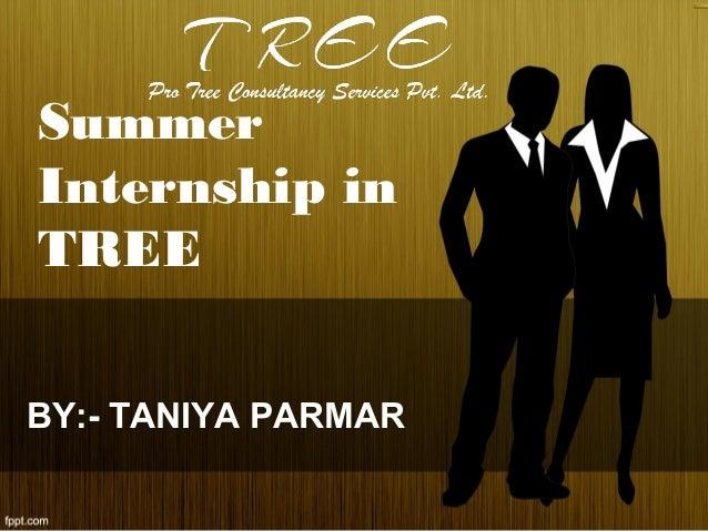 Summer Internship in TREE BY:- TANIYA PARMAR