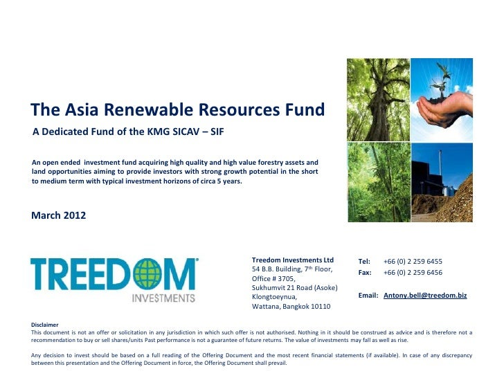 The Asia Renewable Resources FundA Dedicated Fund of the KMG SICAV – SIFAn open ended investment fund acquiring high quali...