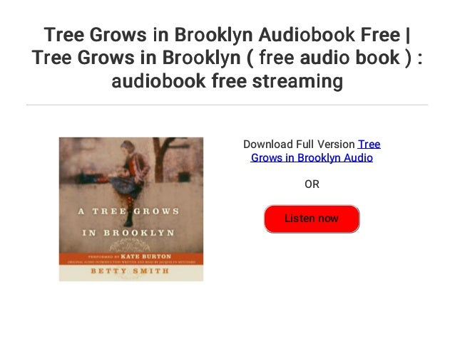 a tree grows in brooklyn free audio download