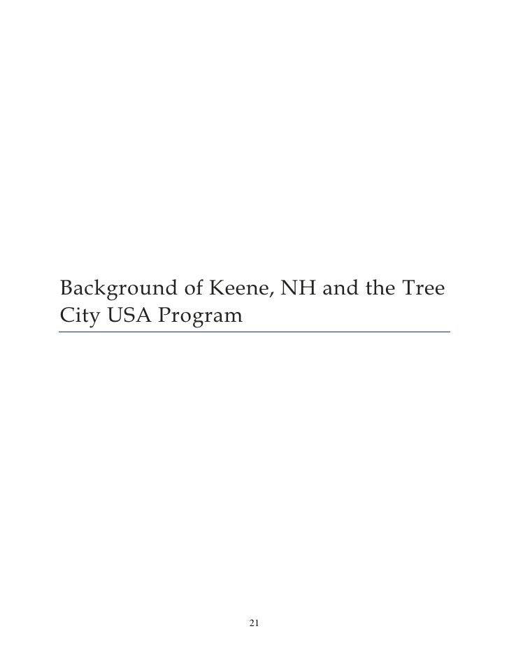 Background of Keene, NH and the TreeCity USA Program                 21