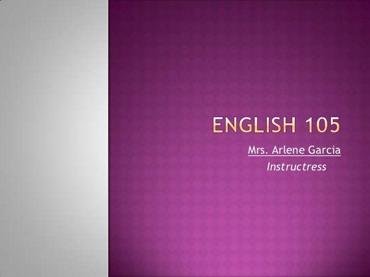 Mrs. Arlene Garcia   Instructress