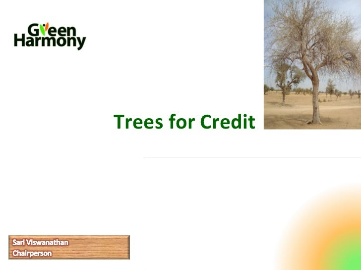 Trees for Credit