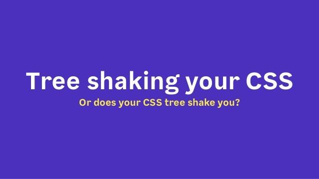 Treeshaking your CSS