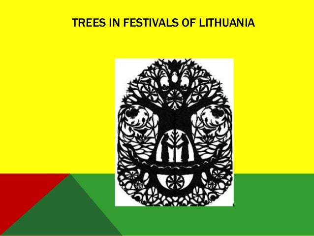 TREES IN FESTIVALS OF LITHUANIA