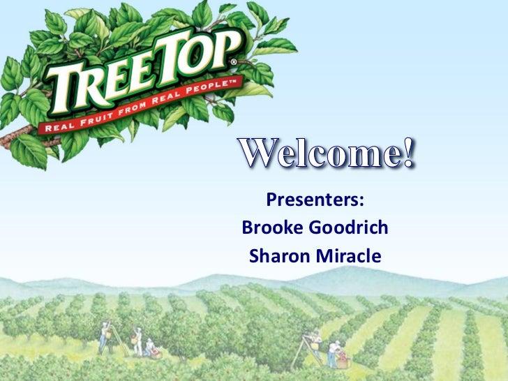 Presenters:Brooke Goodrich Sharon Miracle                  1