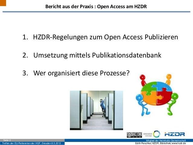Treffen der EU-Referenten der HGF, Dresden 8.5.2012 Mitglied der Helmholtz-GemeinschaftSeite 2 Edith Reschke| HZDR, Biblio...