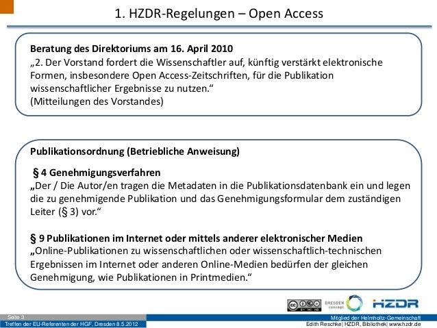 Treffen der EU-Referenten der HGF, Dresden 8.5.2012 Mitglied der Helmholtz-GemeinschaftSeite 3 Edith Reschke| HZDR, Biblio...