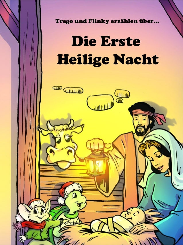 Trego und Flinky erzählen über… Die Erste Heilige Nacht