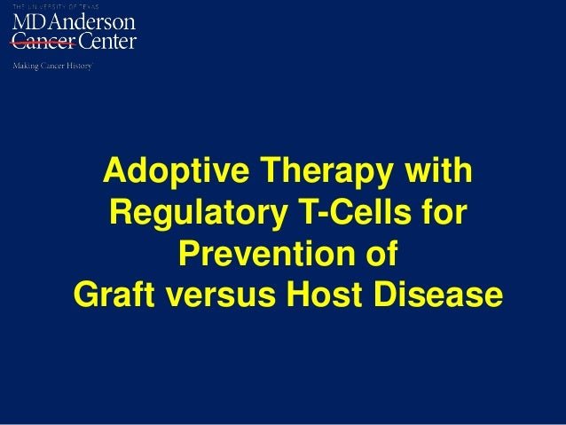 Adoptive Therapy with Regulatory T-Cells for Prevention of Graft versus Host Disease