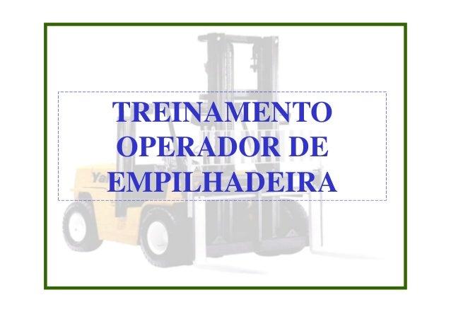 TREINAMENTO OPERADOR DE EMPILHADEIRA