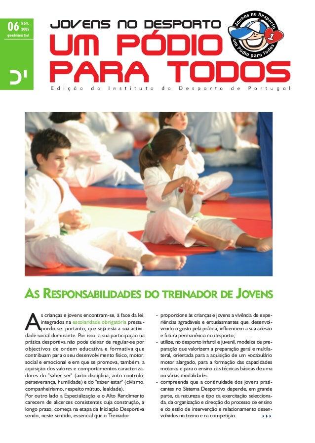 06        Nov.        2005quadrimestral          AS RESPONSABILIDADES DO TREINADOR DE JOVENS          A                  s...