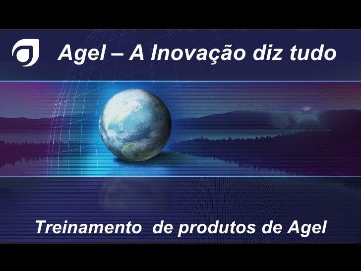 TREINAMENTO DE PRODUTOS AGEL
