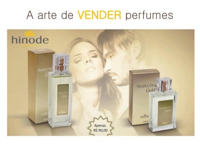 A arte de VENDER perfumes