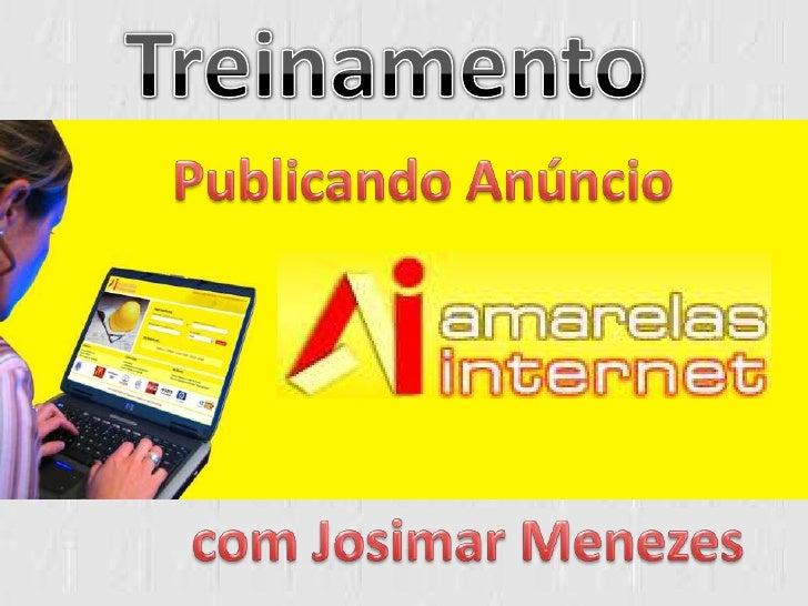 Treinamento<br />Publicando Anúncio<br />  com Josimar Menezes<br />