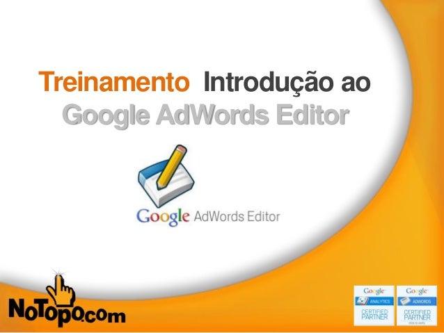Treinamento Introdução ao Google AdWords Editor