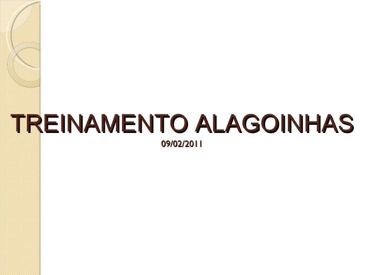 TREINAMENTO ALAGOINHAS 09/02/2011