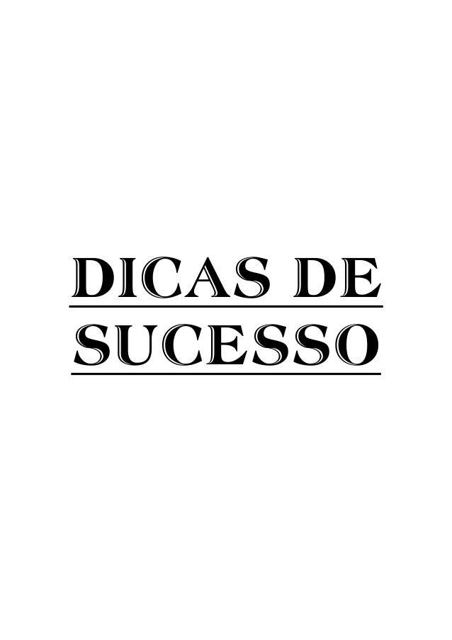 DICAS DE SUCESSO