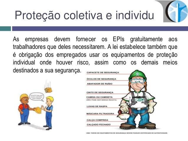 Proteção coletiva e individualAs empresas devem fornecer ... 9769f6d7e1