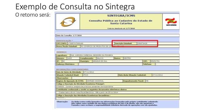Exemplo de Consulta no Sintegra O retorno será: