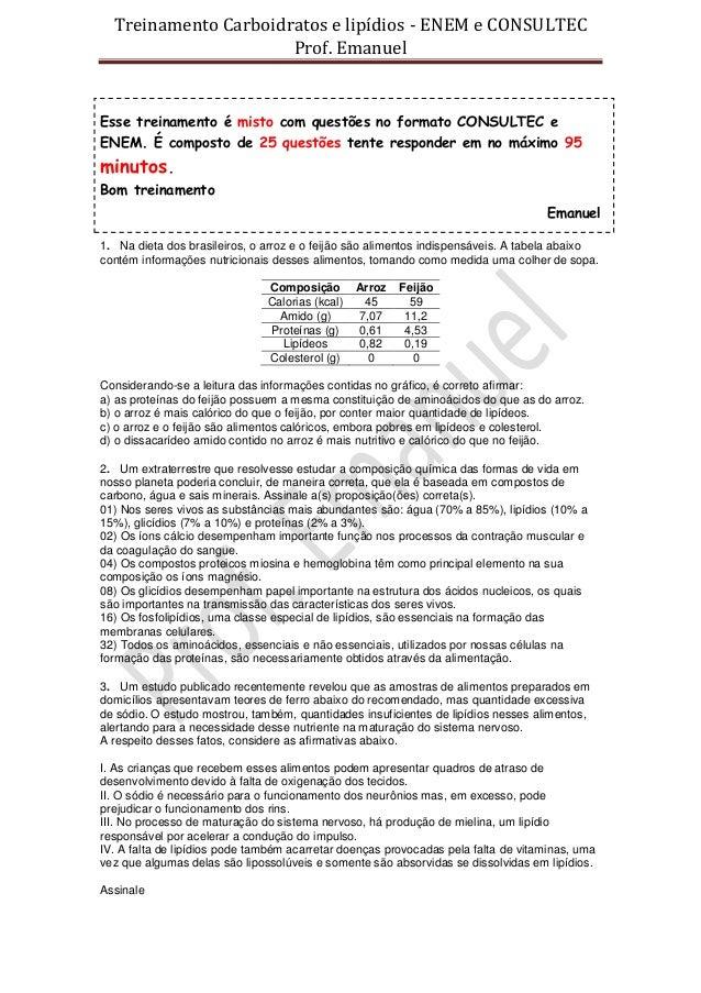 Treinamento Carboidratos e lipídios - ENEM e CONSULTEC                      Prof. EmanuelEsse treinamento é misto com ques...