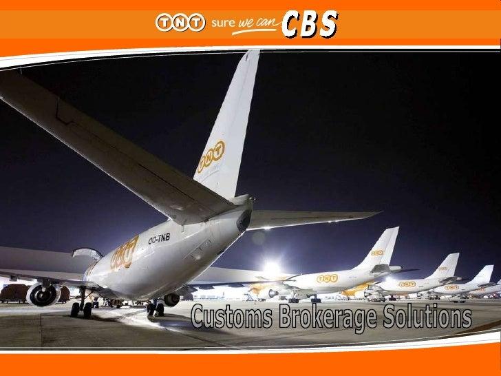 Customs Brokerage Solutions CBS CBS