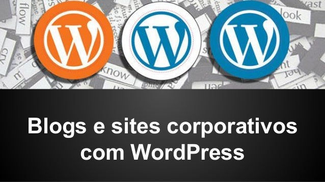 Blogs e sites corporativos com WordPress