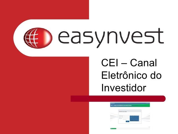 CEI – Canal Eletrônico do Investidor