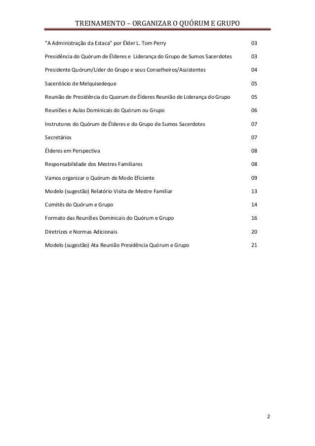 """TREINAMENTO – ORGANIZAR O QUÓRUM E GRUPO 2 """"A Administração da Estaca"""" por Élder L. Tom Perry 03 Presidência do Quórum de ..."""