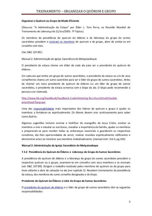 """TREINAMENTO – ORGANIZAR O QUÓRUM E GRUPO 3 Organizar o Quórum ou Grupo de Modo Eficiente (Discurso """"A Administração da Est..."""