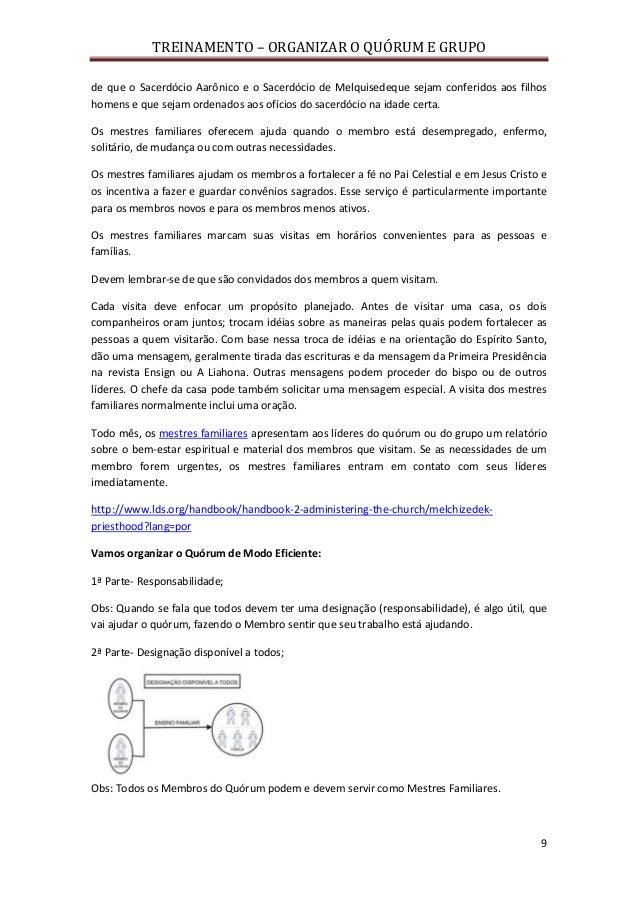 TREINAMENTO – ORGANIZAR O QUÓRUM E GRUPO 9 de que o Sacerdócio Aarônico e o Sacerdócio de Melquisedeque sejam conferidos a...