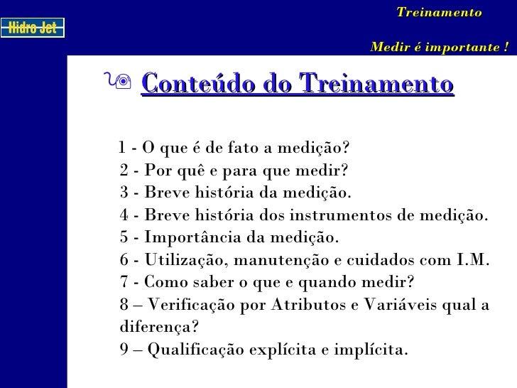 Treinamento Medição Slide 3