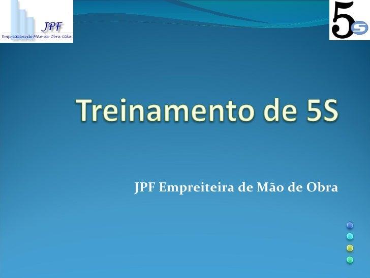 JPF Empreiteira de Mão de Obra