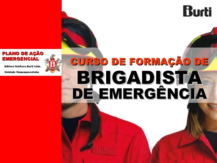 PLANO DE AÇÃOEMERGENCIAL                               CURSO DE FORMAÇÃO DE                               BRIGADISTAEditor...