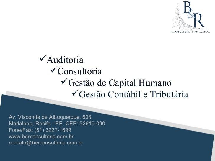 Auditoria            Consultoria              Gestão de Capital Humano                  Gestão Contábil e TributáriaAv...