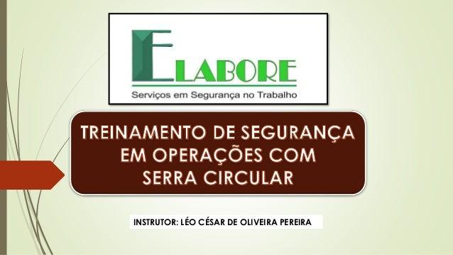 INSTRUTOR: LÉO CÉSAR DE OLIVEIRA PEREIRA