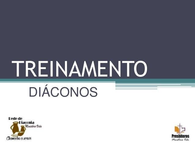 TREINAMENTO DIÁCONOS
